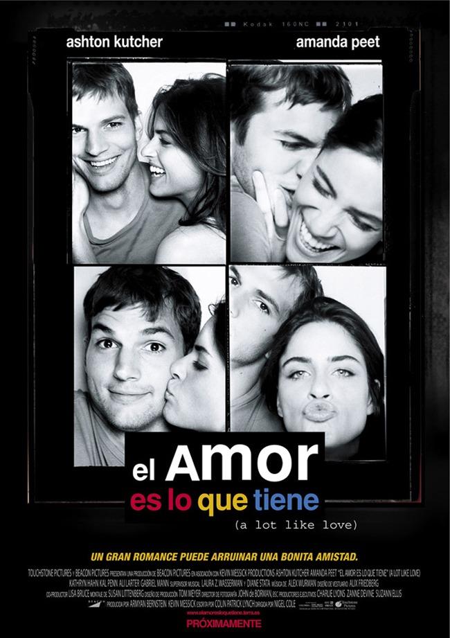 EL AMOR ES LO QUE TIENE - A Lot Like Love - 2005