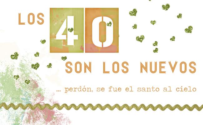 40 cosas cumplir 40